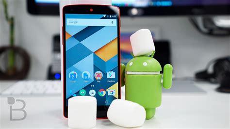 marshmallow android android 6 0 marshmallow for nexus 6 nexus 9 nexus 7 and