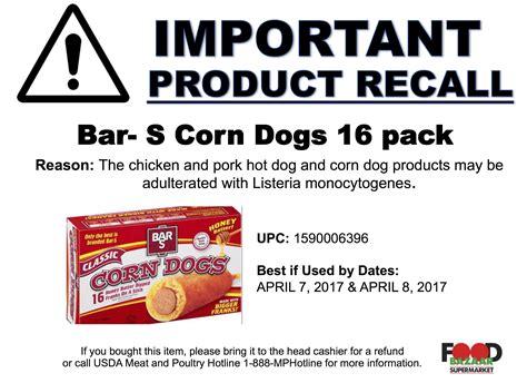 bar s recall bar s corn dogs recall food bazaar supermarket