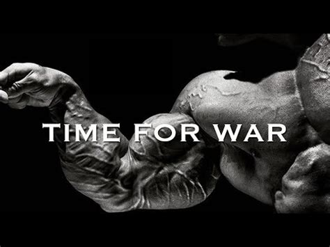 A Time For War bodybuilding motivation time for war