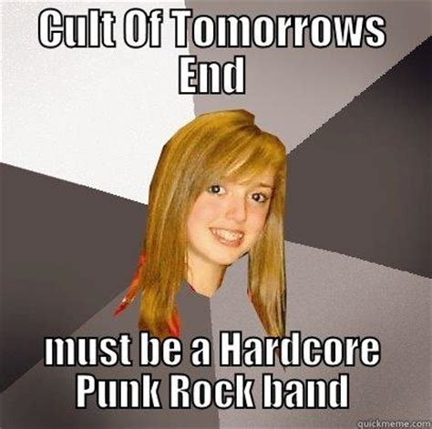 Musically Oblivious 8th Grader Meme - musically oblivious 8th grader memes quickmeme