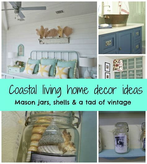 coastal home decorating ideas coastal living nifty decor ideas debbiedoos