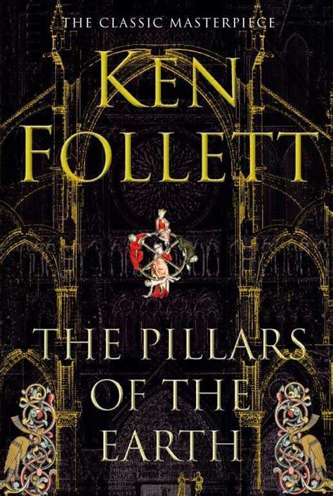 the pillars of books ken follett author of fall of giants answers ten