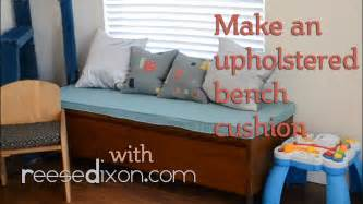 Bench Cushion Cover How To Make An Upholstered Bench Cushion Youtube