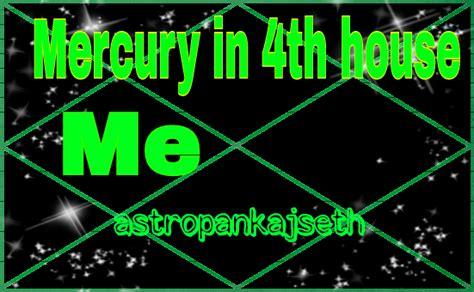 mercury in 1st house mercury in fourth house astro pankaj seth