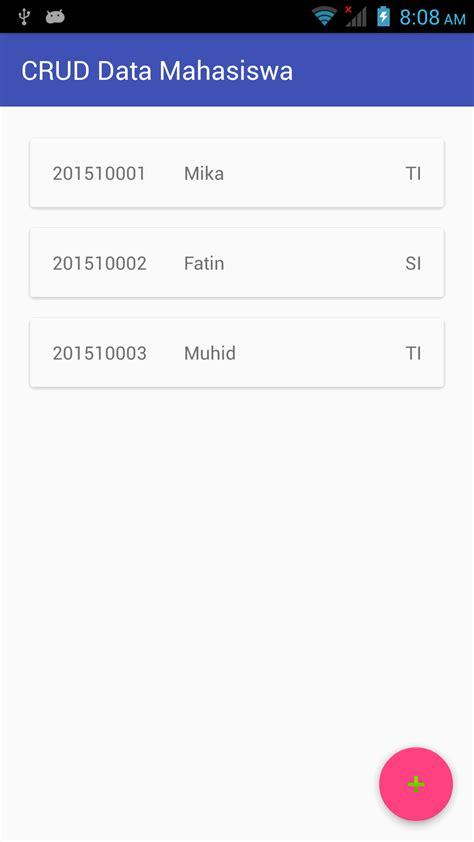 aplikasi android crud sederhana jiephuu s blog belajar android studio aplikasi crud data mahasiswa 171 blog