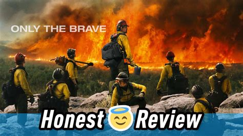 Only The Brave Film Review | wbir com only the brave movie review honest reviews