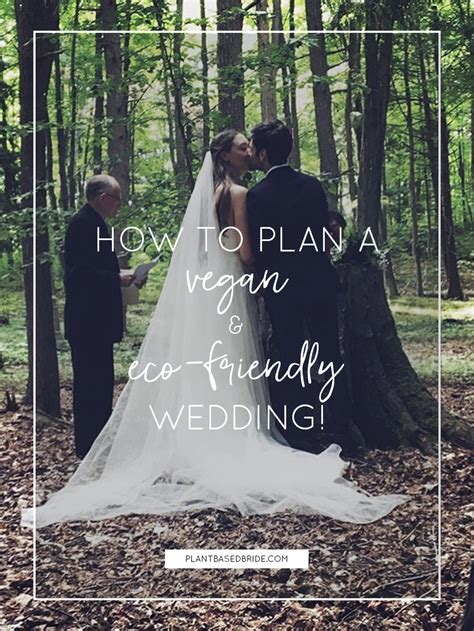 Planning An Environment Friendly Wedding by How To Plan A Vegan Eco Friendly Wedding Plant Based
