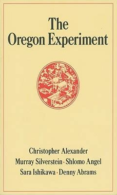christopher alexander pattern language quotes the oregon experiment by christopher w alexander