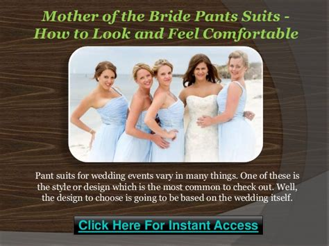 how to feel comfortable mother of the bride pants suits how to look and feel