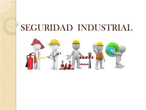 imagenes gratis de seguridad industrial seguridad industrial authorstream