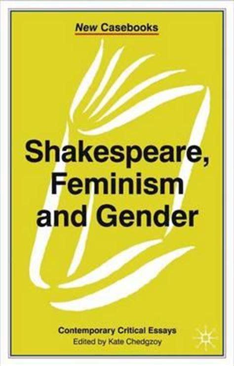 free free gender feminism books shakespeare feminism and gender kate chedgzoy