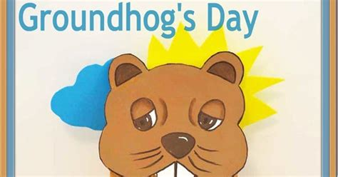 groundhog day just put that anywhere just paint it groundhog s day puppet with printable