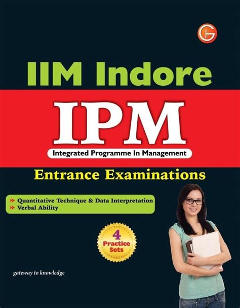 Integrated Bba Mba In Iim by Iim Indore Ipm Integrated Programme In Management Pb