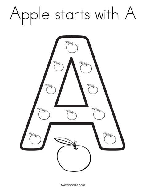 Apple Starts With A Coloring Page Twisty Noodle The Letter A Coloring Pages