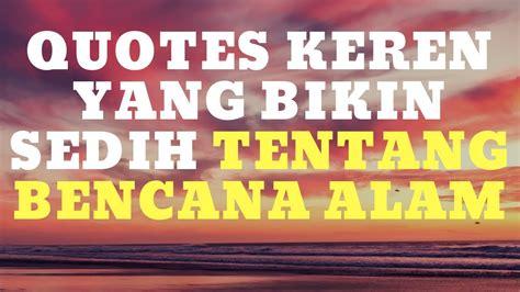 terbaik  kata motivasi bencana alam pena bijak