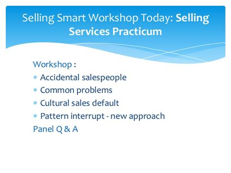 pattern interrupt in sales selling smart workshop august 6 2014 selling services