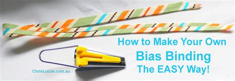 learn a simple method to make your own blueprints for your how to make your own bias binding the easy way chris