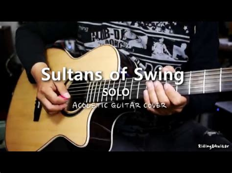 sultans of swing acoustic guitar knopfler sultans of swing acoustic guitar