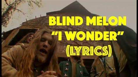 blind melon i blind melon i 1992 album lyrics