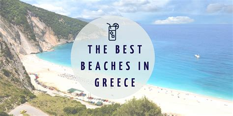 best beaches greece the best beaches in greece
