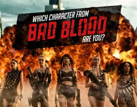 Bad Blood which character from bad blood are you quiz zimbio