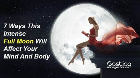 7 Ways In Which Affects Your by 7 Ways This Moon Will Affect Your Mind And