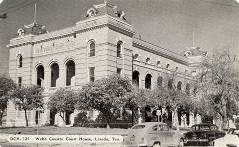 Webb County Court Records 127 Webb County 254 Courthouses