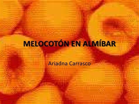 melocotn en almbar 8467021527 2a12 melocot 243 n en alm 237 bar ariadna c