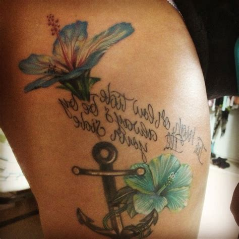 anchor tattoos with quotes hibiscus flower anchor and quote