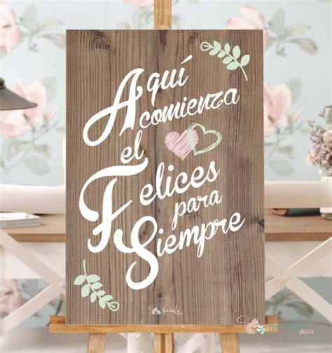 imagenes de felices x siempre las 25 mejores ideas sobre carteles de bienvenida de boda