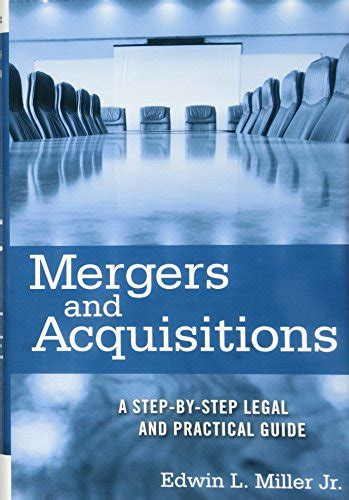 Mergers And Acquisitions Edwin L Miller Jr mergers and acquisitions a step by step and practical guide desertcart