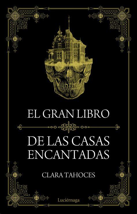 libro el gran libro de el gran libro de las casas encantadas planeta de libros