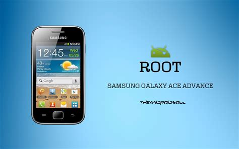 how to root unroot a samsung galaxy ace no pc apps directories root samsung galaxy ace advance gt s6800 the android soul