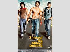 Zindagi Na Milegi Dobara Movie: Review, Songs, Images ... Zindagi Na Milegi Dobara