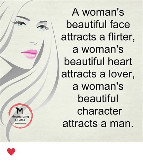 mesmerizing quotes  womans beautiful face attracts