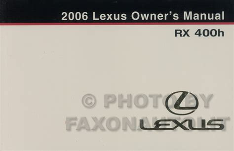 auto repair manual online 2004 lexus rx user handbook 2006 lexus rx 400h owners manual original