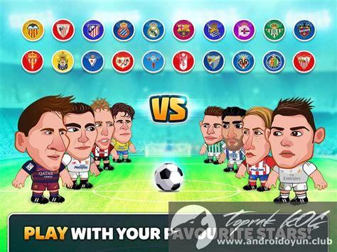 download game head soccer la liga 2016 mod head soccer la liga 2016 v2 0 2 mod apk para hileli