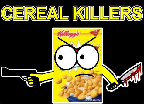 Cereal Killer honey nut cheerios