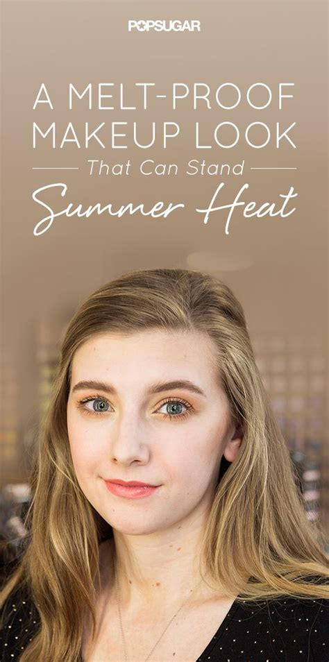 8 Makeup Tips For The Heat by 314 Best Images On Hair Makeup