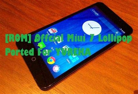 miui unofficial themes unofficial miui 7 lollipop ported rom for yu yureka