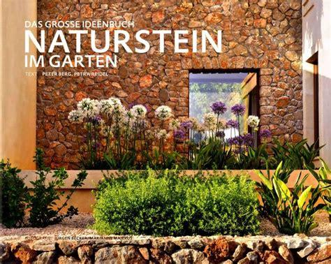 naturstein im garten naturstein im garten das gro 223 e ideenbuch