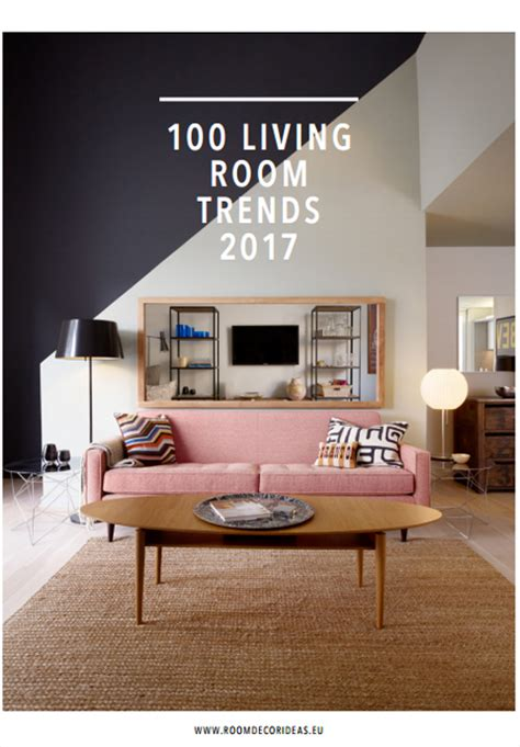 living trends 2017 100 living room trends 2017 modern floor ls