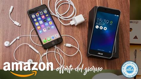 offerte iphone 128 gb asus zenfone 3 max ssd e tanto altro