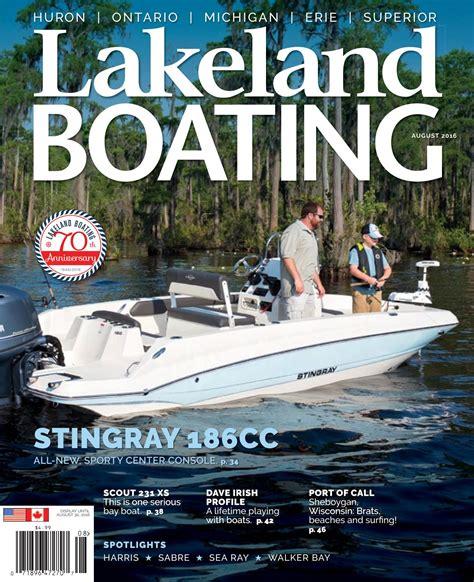 boating magazine august 2016 by lakeland boating magazine issuu