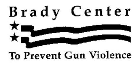 brady caign to prevent gun violence brady center to prevent gun violence trademark of brady