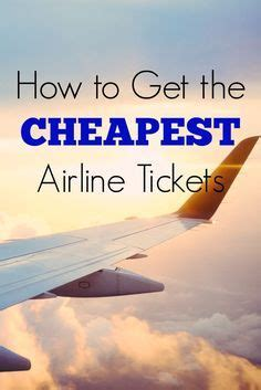 best 25 airline tickets ideas on cheapest