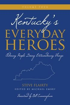 cuffed the everyday heroes series volume 1 kentucky s everyday heroes volume 4 butler books
