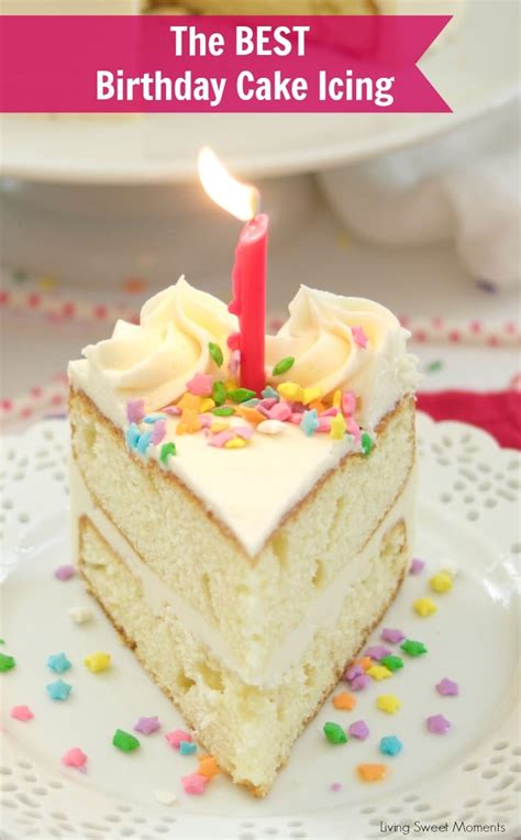 birthday cake recipes birthday cake icing recipe living sweet moments