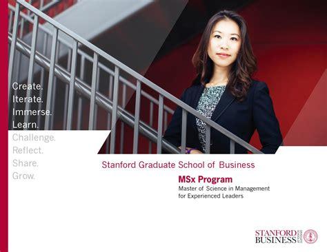 Stanford Mba Brochure by Stanford Msx Program Brochure 2016 2017 By Stanford Msx