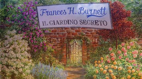 il giardino segreto il giardino segreto